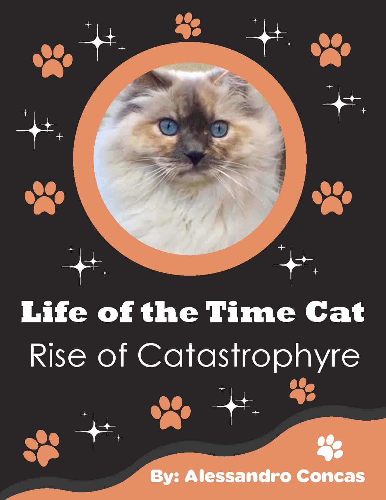 Life of the Time Cat - Rise of Catastrophyre